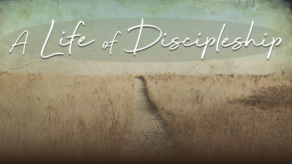 A Life of Discipleship Image